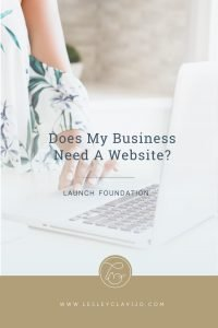 Does my business need a business website?Learn 15 reasons why you need a business website. #thelaunchroom #businesstips #launchtips #website #blogging #entrepreneur