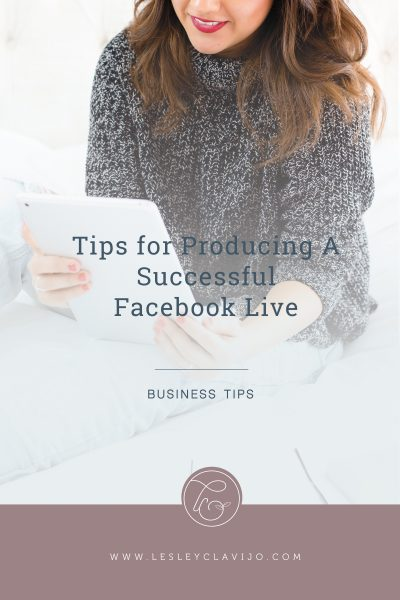 Tips for Producing a Successful Facebook Live