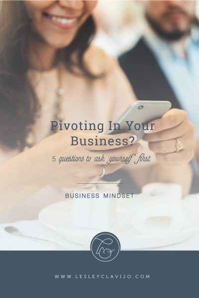 Pivoting in Your Business 5 Questions to Ask Yourself Before You Quit