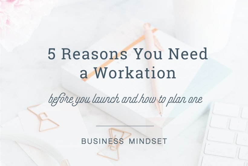 5 reasons you need a workcation #launch #onlinebusiness #marketing #businesstips