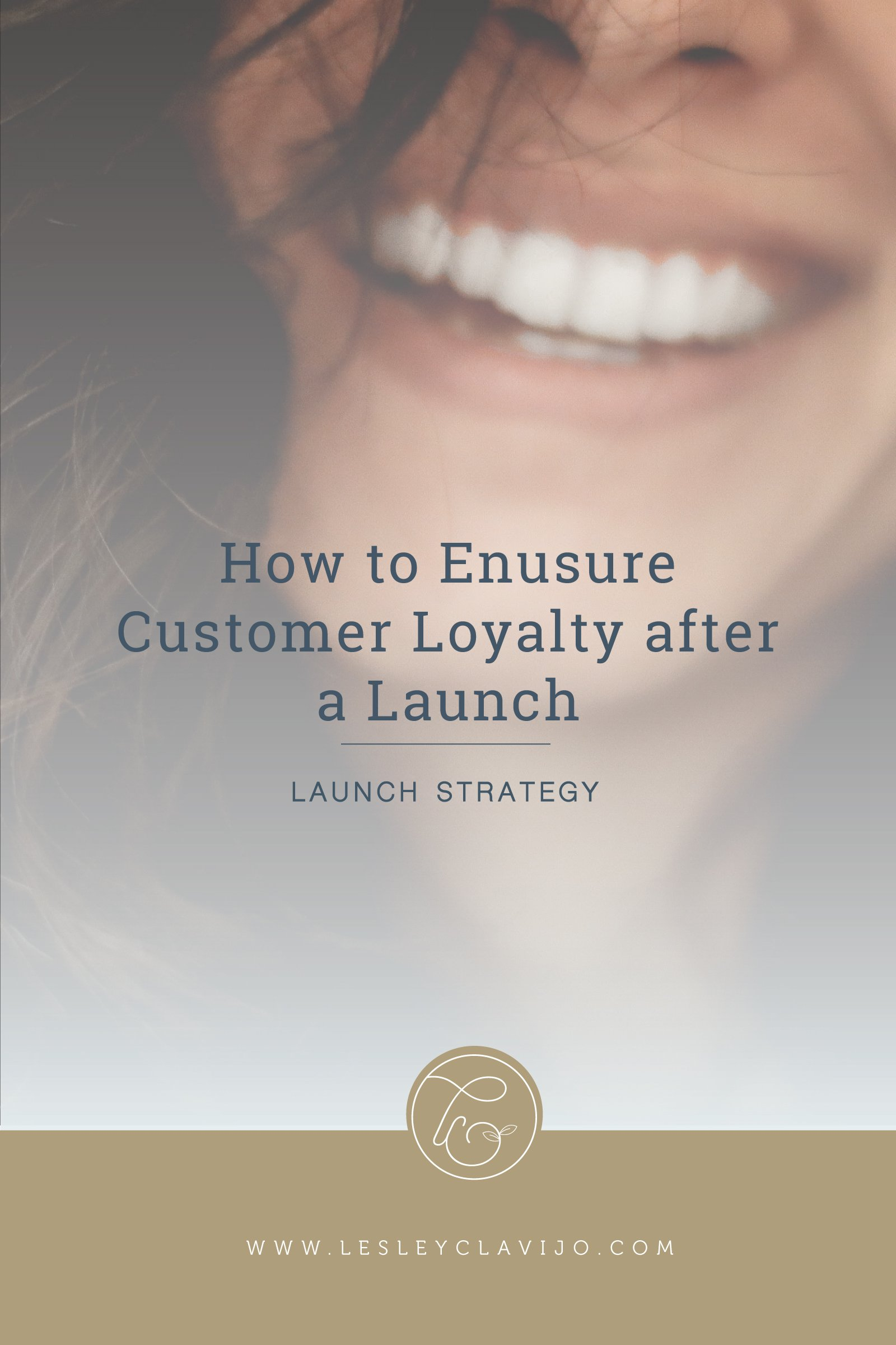 How to ensure customer loyalty after a launch #blogging, #launching, #thelaunchroom, #marketing, #entrepreneur, #digitalmarketing,