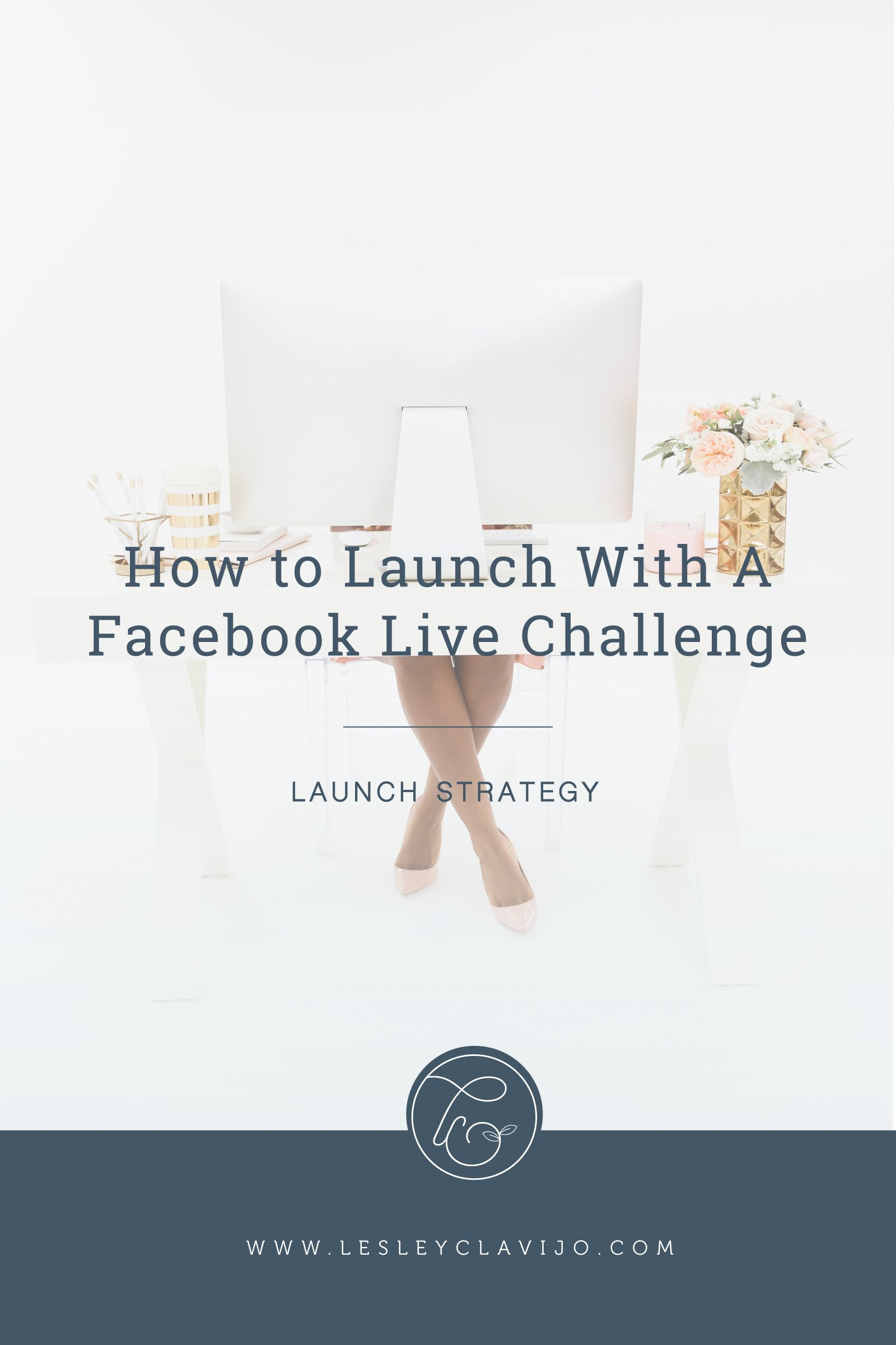 How to Launch with A Facebook Live Challenge